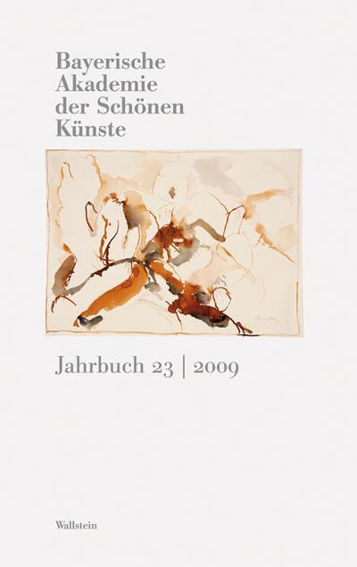 Bayerische Akademie der Schönen Künste, Jahrbuch, m. Audio-CD: 23