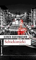 Schickimicki; Kommissar Alois Schöns 2. Fall; ...