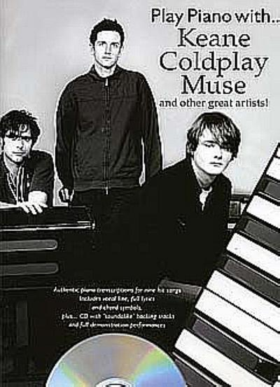 Play Piano With... Keane, Coldplay, Muse And Other Great Artists]