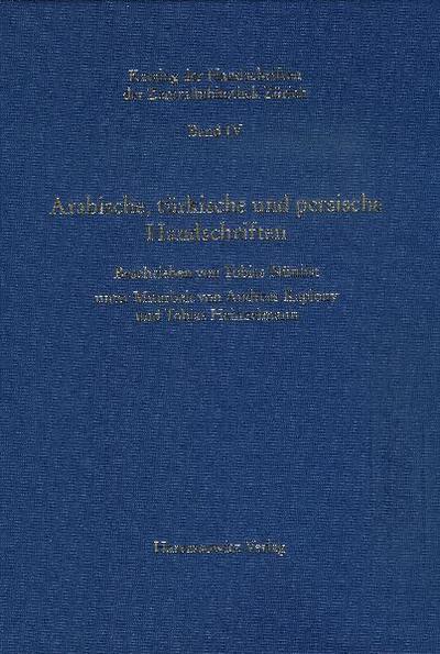 Katalog der Handschriften der Zentralbibliothek Zürich / Arabische, türkische und persische Handschriften