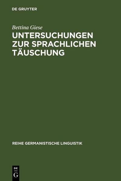 Untersuchungen zur sprachlichen Täuschung