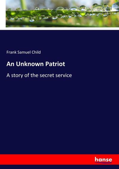 An Unknown Patriot