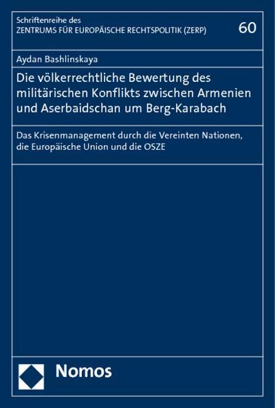 Die völkerrechtliche Bewertung des militärischen Konflikts zwischen Armenien und Aserbaidschan um Berg-Karabach
