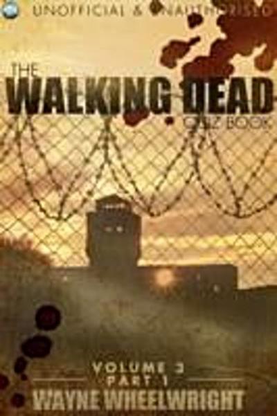 Walking Dead Quiz Book - Volume 3 Part 1