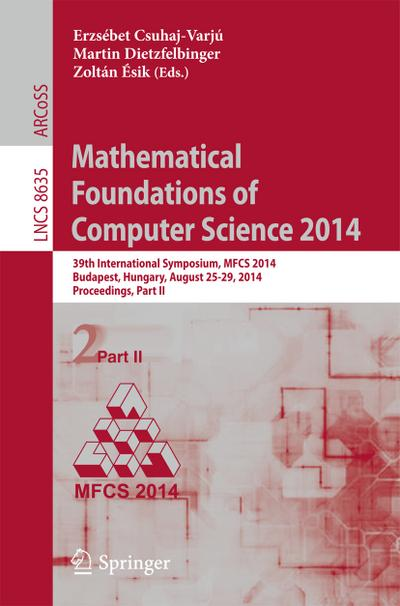 Mathematical Foundations of Computer Science 2014