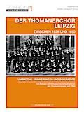 Der Thomanerchor Leipzig zwischen 1928 und 1950