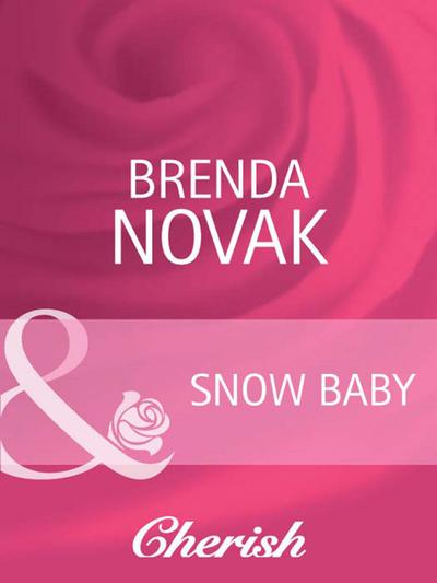 Snow Baby (Mills & Boon Cherish) (9 Months Later, Book 26)