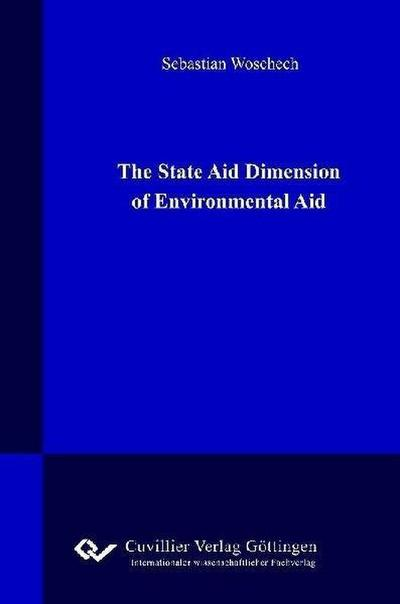 The State Aid Dimension of Enviromental Aid