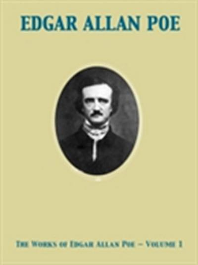 Works of Edgar Allan Poe - Volume 1