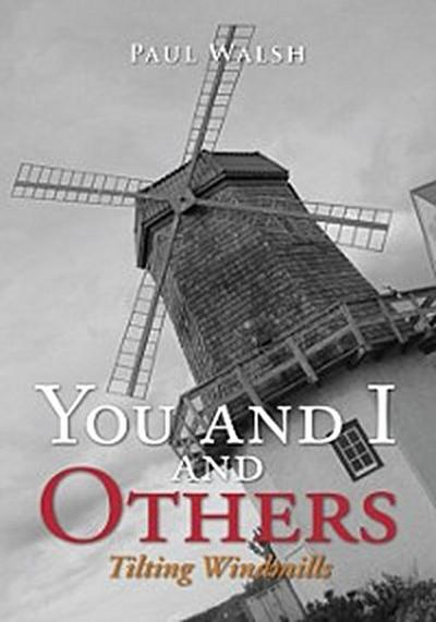 You and I and Others