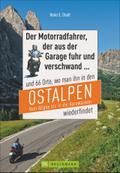 Motorradtouren Ostalpen: Der Moppedfahrer, de ...