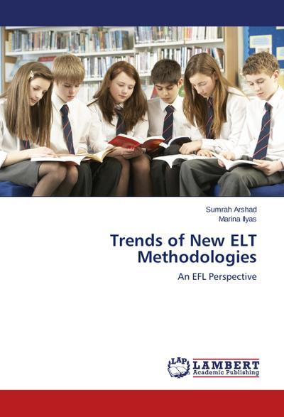Trends of New ELT Methodologies