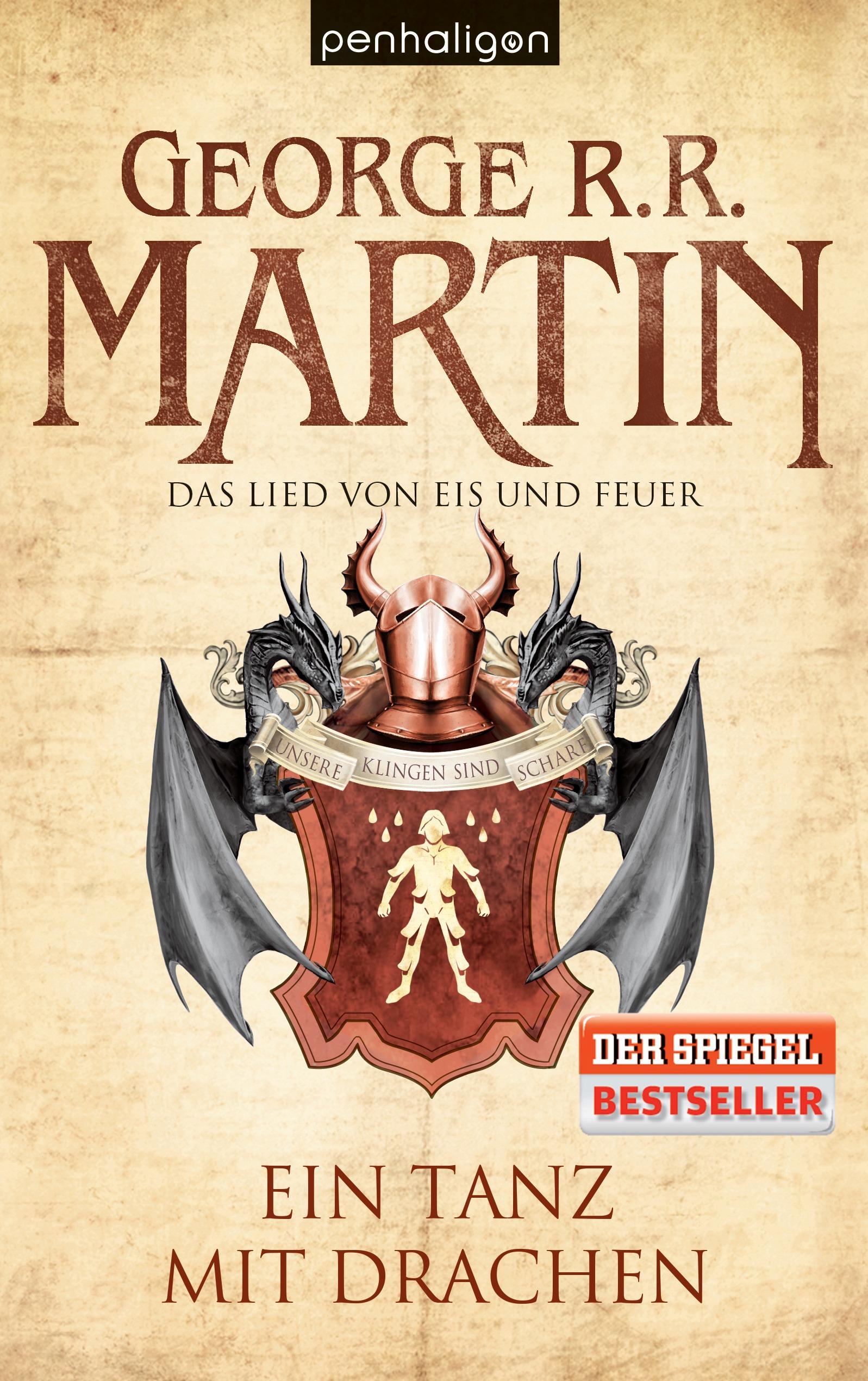 Das Lied von Eis und Feuer 10. Ein Tanz mit Drachen, George R. R. Martin