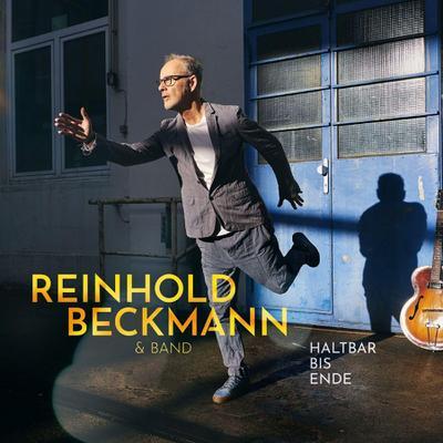 Reinhold Beckmann: Haltbar bis Ende