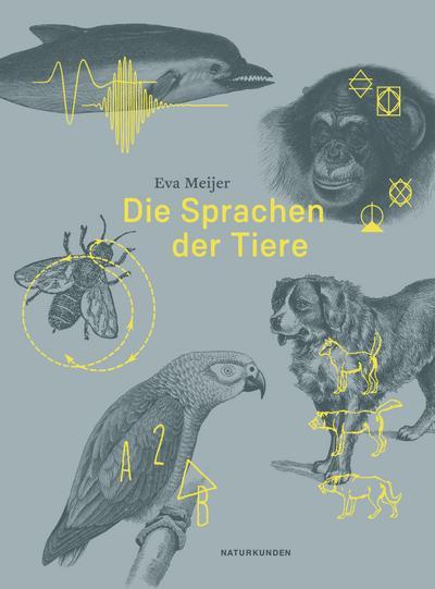 Die Sprachen der Tiere (Naturkunden)