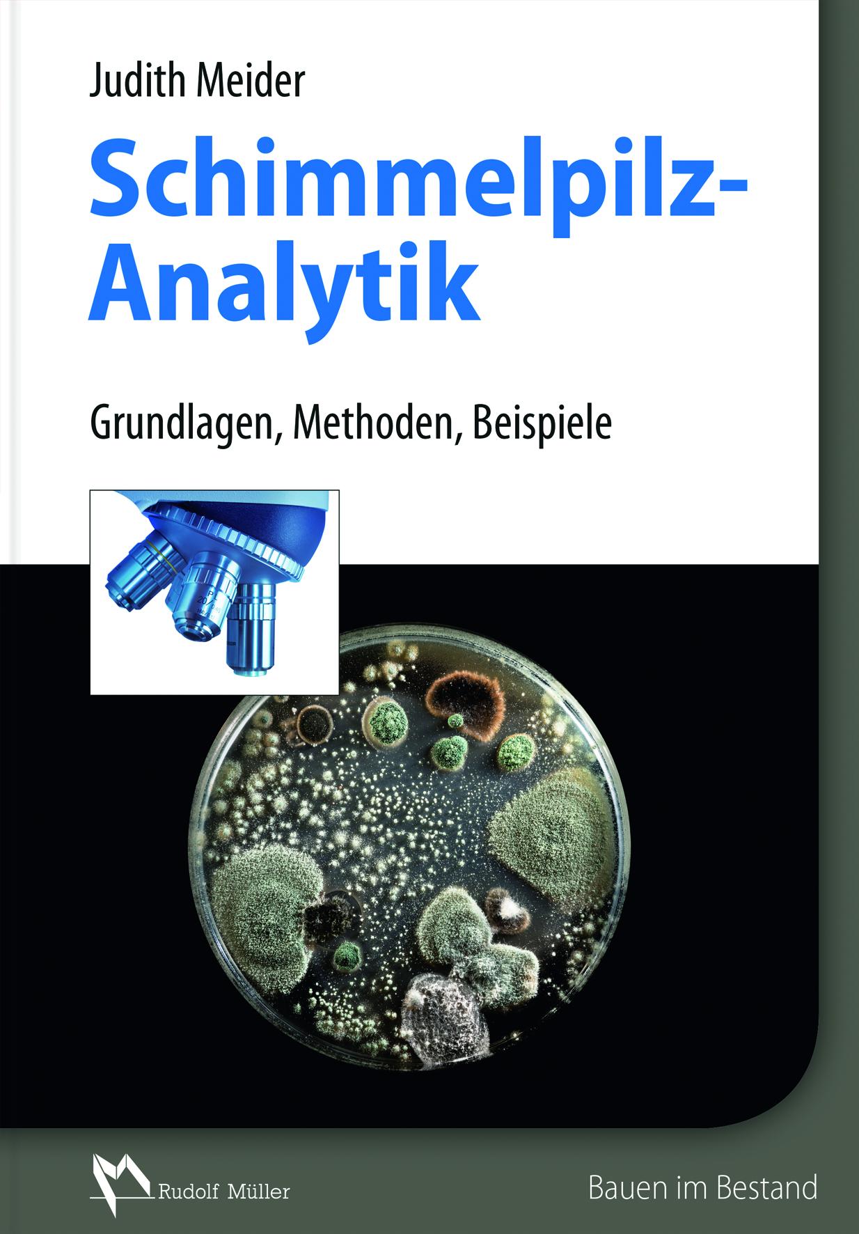 Schimmelpilzanalytik - Judith Meider -  9783481033743