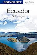 Ecuador und Galápagos; POLYGLOTT Apa Guide; P ...