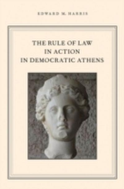 Rule of Law in Action in Democratic Athens