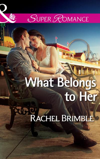What Belongs to Her (Mills & Boon Superromance)