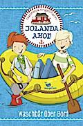 Jolanda ahoi! Waschbär über Bord – Band 2; Jo ...