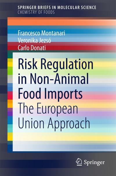 Risk Regulation in Non-Animal Food Imports