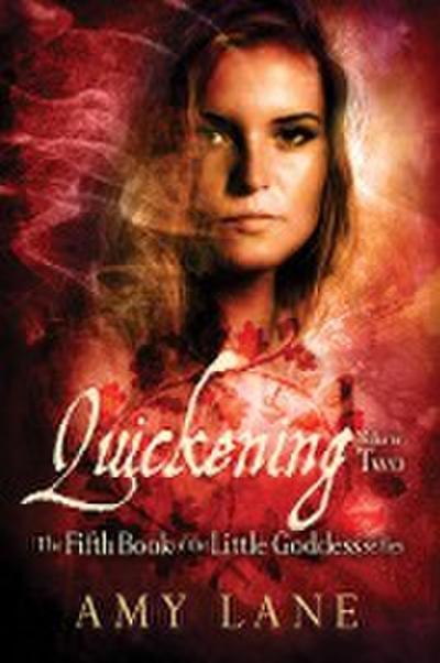 Quickening, Vol. 2