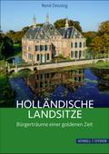 Holländische Landsitze