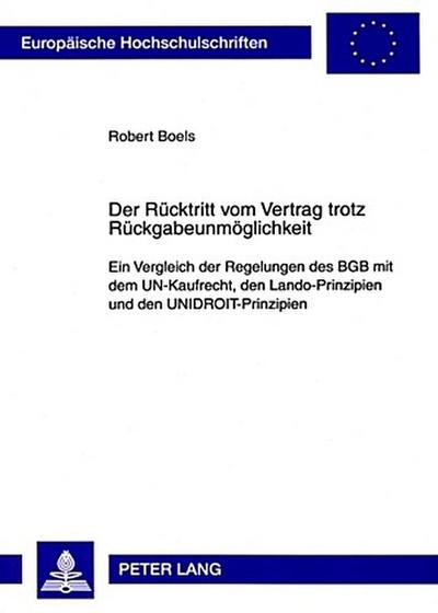 robert boels der r cktritt vom vertrag trotz r ckgabeunm g 9783631589922 9783631589922 ebay. Black Bedroom Furniture Sets. Home Design Ideas