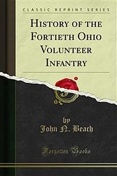 History of the Fortieth Ohio Volunteer Infantry