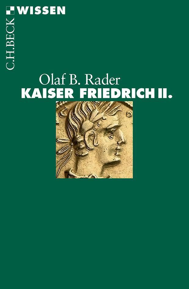 Kaiser Friedrich II. | Olaf B. Rader |  9783406640506
