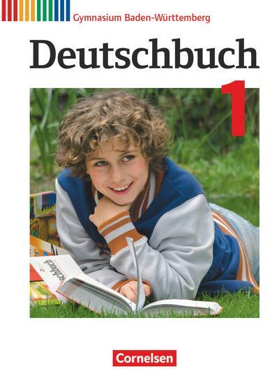 Deutschbuch Gymnasium Band 1: 5. Schuljahr - Bildungsplan 2016 - Baden-Württemberg - Schülerbuch