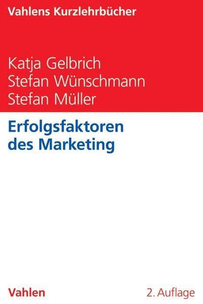 Erfolgsfaktoren des Marketing