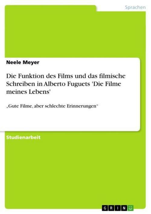 Die Funktion des Films und das filmische Schreiben in Alberto Fuguets 'Die  ...