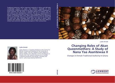 Changing Roles of Akan Queenmothers: A Study of Nana Yaa Asantewaa II