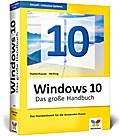 Windows 10 - Das große Handbuch