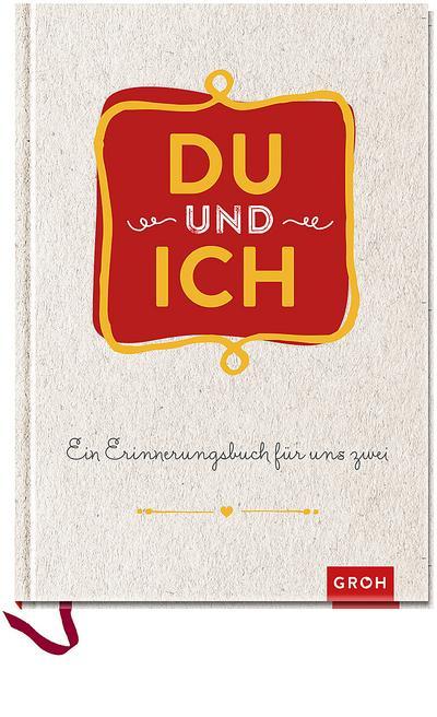 Du und ich: Erinnerungsbuch hellgrau