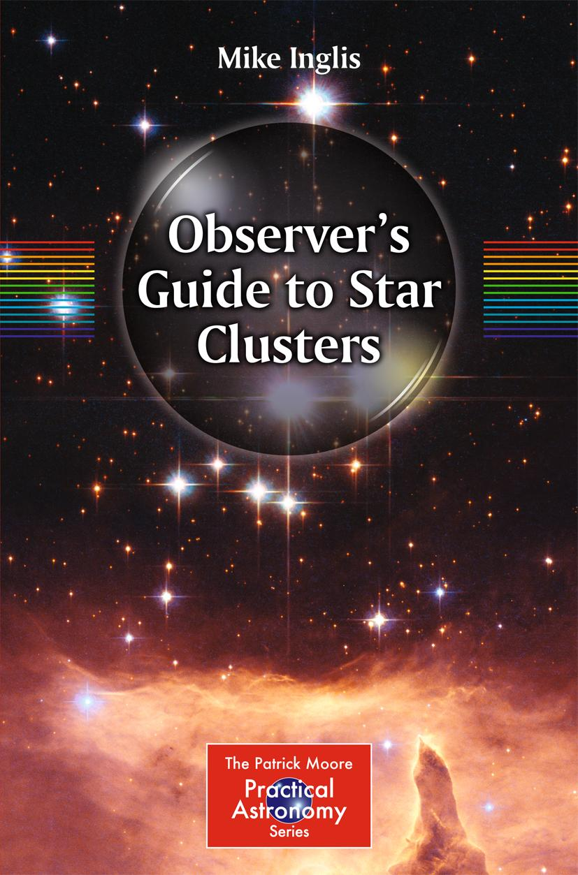 Observer's Guide to Star Clusters Mike Inglis