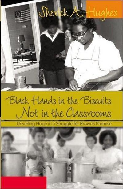 Black Hands in the Biscuits. Not in the Classrooms