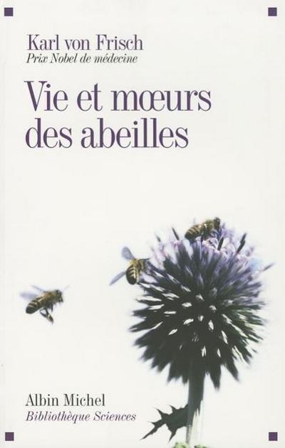 Vie Et Moeurs Des Abeilles (Ned)