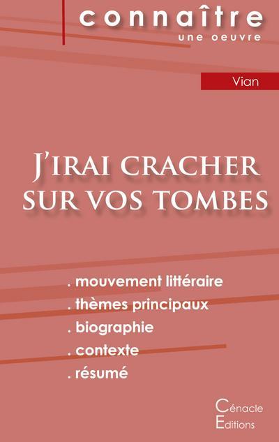Fiche de lecture J'irai cracher sur vos tombes de Boris Vian (Analyse littéraire de référence et résumé complet)