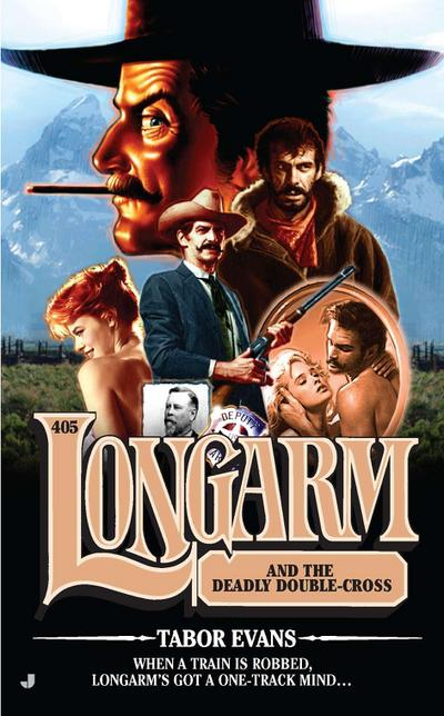 Longarm and the Deadly Double-Cross