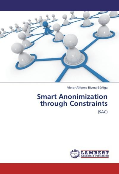 Smart Anonimization through Constraints