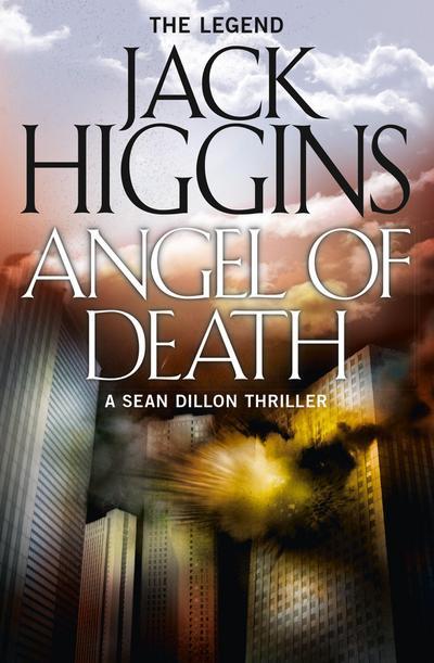 Angel of Death (Sean Dillon Series, Book 4)