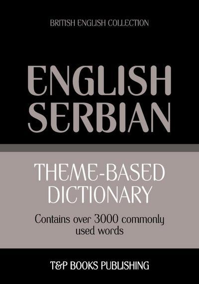 Theme-based dictionary British English-Serbian - 3000 words