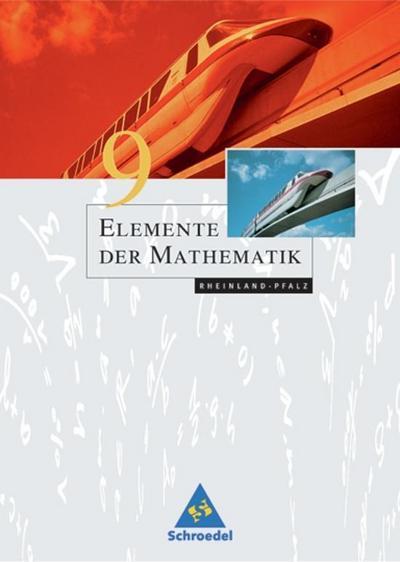 Elemente der Mathematik 9. Schülerband. Sekundarstufe 1. Rheinland-Pfalz