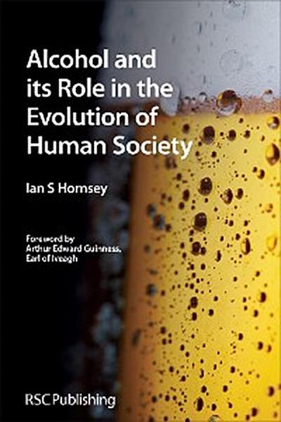Alcohol and its Role in the Evolution of Human Society