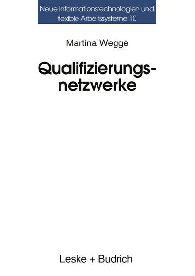 Qualifizierungsnetzwerke - Netze oder lose Fäden?