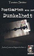 Postkarten aus der Dunkelheit