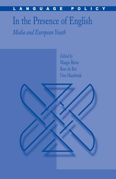 In the Presence of English: Media and European Youth