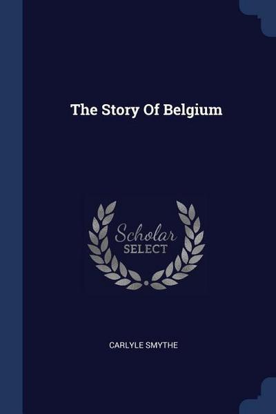The Story of Belgium